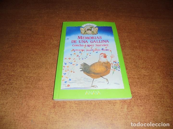 MEMORIAS DE UNA GALLINA (LÓPEZ NARVAEZ, C.) ILUSTRACIONES JUAN RAMÓN ALONSO. (Libros de Segunda Mano - Literatura Infantil y Juvenil - Otros)