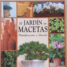 Libros de segunda mano: EL JARDÍN EN MACETAS. Lote 177408393