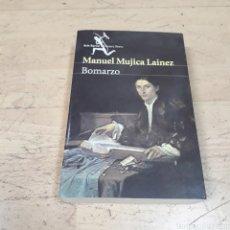 Libros de segunda mano: MANUEL MUJICA LAINEZ, BOMARZO, SEIX BARRAL. Lote 177408643