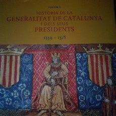 Libros de segunda mano: HISTORIA DE LA GENERALITAT I ELS SEUS PRESIDENTS. Lote 177409919