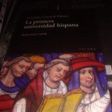 Libros de segunda mano: LA PRIMERA UNIVERSIDAD HISPANA MARÍA JESÚS PUENTE. Lote 177412750