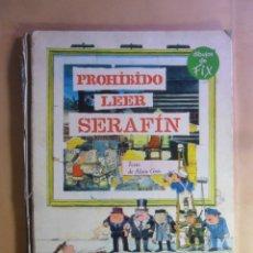 Libros de segunda mano: PROHIBIDO LEER SERAFIN - ALAIN GREE - GRANDES LIBROS ARGOS - 1969. Lote 177465310