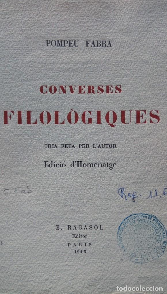 Libros de segunda mano: Converses filologiques Pompeu Fabra París 1946 - Foto 6 - 177474894