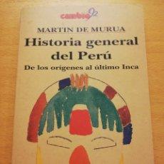 Livres d'occasion: HISTORIA GENERAL DEL PERÚ. DE LOS ORÍGENES AL ÚLTIMO INCA (MARTÍN DE MURUA). Lote 177486427