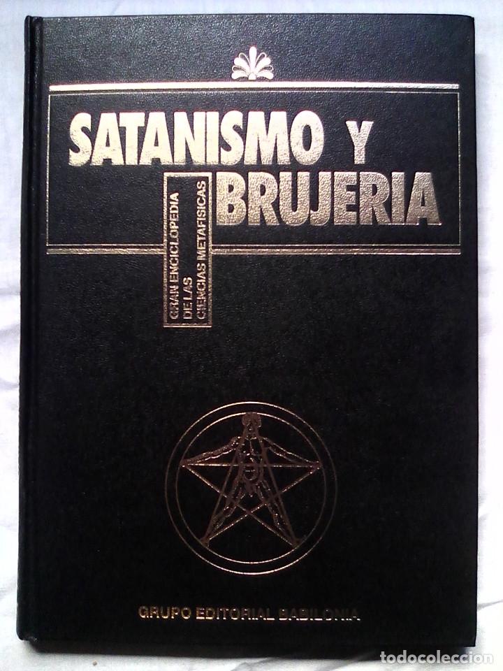 Libros de segunda mano: Satanismo y brujería: Gran enciclopedia de las ciencias metafísicas (Editorial Babilonia, 1992) - Foto 2 - 177432227