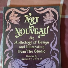 Libros de segunda mano: ART NOUVEAU AN ANTHOLOGY OF DESIGN AND ILLUSTRATION FROM THE STUDIO. Lote 177498515