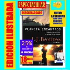 Libros de segunda mano: PLANETA ENCANTADO J. J. BENÍTEZ HUELLA DE LOS DIOSES ISLA FIN DEL MUNDO FIGURAS NAZCA PIEDRAS ICA. Lote 177500212
