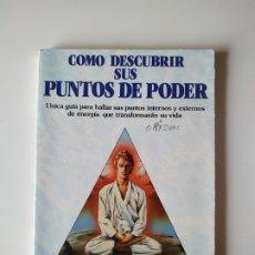 Libros de segunda mano: COMO DESCUBRIR SUS PUNTOS DE PODER, JOSE ALBERTO ROSA, EDAF, AÑO 1989, 122 PAGINAS, TAPA BLANDA. Lote 177507034
