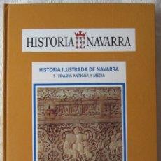 Libros de segunda mano: HISTORIA DE NAVARRA 1 Y 2 - EDADES ANTIGUA, MEDIA, MODERNA Y CONTEMPORÁNEA. Lote 177509513