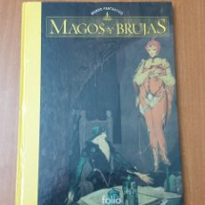 Libros de segunda mano: LIBRO MUNDO FANTASTICO MAGOS Y BRUJAS (EDICIONES FOLIO, 2002). Lote 177520340