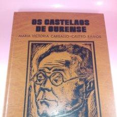 Libros de segunda mano: LIBRO-OS CASTELAOS DE OURENSE-MªVICTORIA CARBALLO.CALERO RAMOS-1989-EXCELENTE-. Lote 177522877