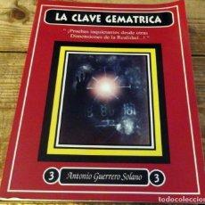 Libros de segunda mano: LA CLAVE GEMÁTRICA - ANTONIO GUERRERO SOLANO. Lote 177546004