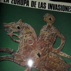 Libros de segunda mano: LA EUROPA DE LAS INVASIONES. EL UNIVERSO DE LAS FORMAS. JEAN HUBERT. AGUILAR 1968. Lote 139503738