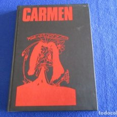 Libros de segunda mano: CARMEN CARLOS SAURA Y ANTONIO GADES CÍRCULO DE LECTORES 1984. Lote 177581373