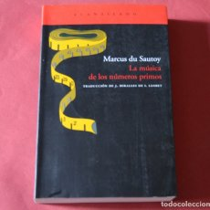 Libros de segunda mano: LA MUSICA DE LOS NUMEROS PRIMOS -- MARCUS DU SAUTOY - ACANTILADO. Lote 177591670