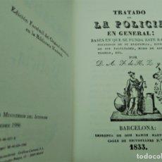 Libros de segunda mano: TRATADO DE LA POLICIA EN GENERAL,AÑO 1833,FACSIMIL MINISTERIO DEL INTERIOR 1986. Lote 177596407