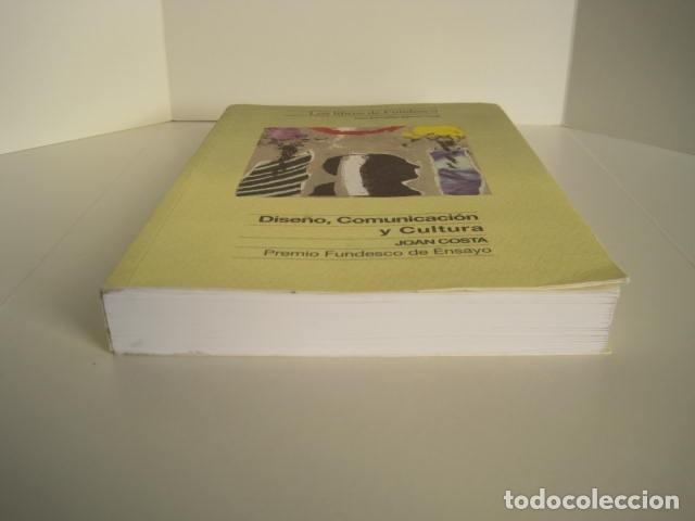 Libros de segunda mano: DISEÑO, COMUNICACIÓN Y CULTURA. JOAN COSTA. PREMIO FUNDESCO DE ENSAYO. COLECCIÓN IMPACTOS. 1994. - Foto 3 - 177612168