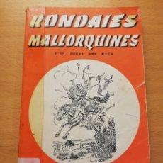 Libros de segunda mano: APLEC DE RONDAIES MALLORQUINES D'EN JORDI DES RACÓ (MN. ANTONI Mª ALCOVER) TOM VII. Lote 177616312