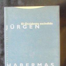 Libros de segunda mano: EL OCCIDENTE ESCINDIDO JÜRGEN HABERMAS 2006 IMPECABLE 1A ED TROTTA. Lote 177616865