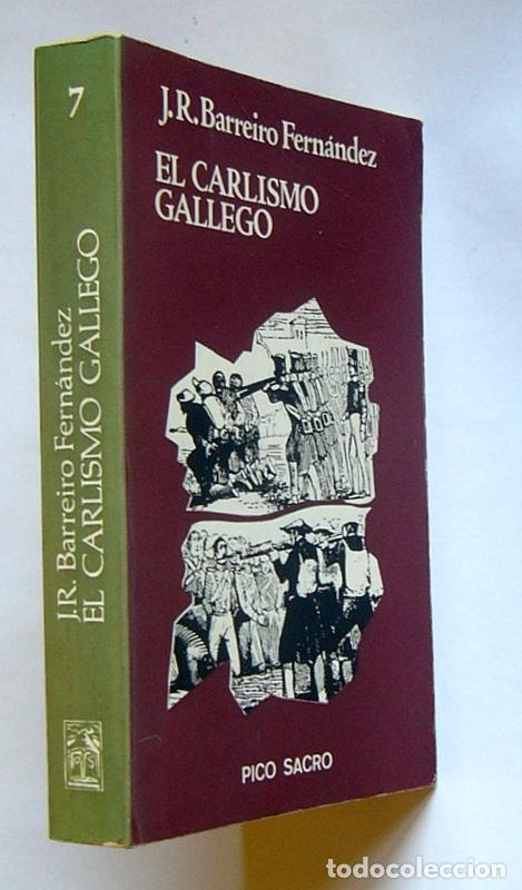 Libros de segunda mano: EL CARLISMO GALLEGO - JOSE RAMON BARREIRO FERNANDEZ - Foto 2 - 177625059