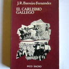 Libros de segunda mano: EL CARLISMO GALLEGO - JOSE RAMON BARREIRO FERNANDEZ. Lote 177625059