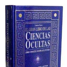 Libros de segunda mano: EL GRAN LIBRO DE LAS CIENCIAS OCULTAS - LAURA TUAN. DE VECCHI. Lote 177625242