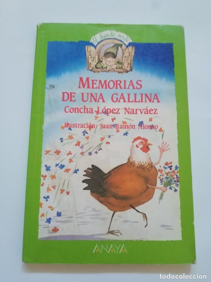 MEMORIAS DE UNA GALLINA.- CONCHA LOPEZ NARVAEZ (Libros de Segunda Mano - Literatura Infantil y Juvenil - Otros)
