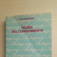 Libros de segunda mano: TEORÍA DEL CONOCIMIENTO LUIS GOYTISOLO. Lote 177664347