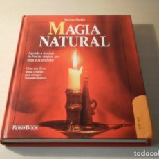 Libros de segunda mano: MAGIA NATURAL (MARINA MEDICI). Lote 177664410