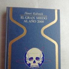 Libros de segunda mano: EL GRAN MIEDO AL AÑO 2000 - HENRI KUBNICK - COLECCIÓN OTROS MUNDOS - PLAZA JANES. Lote 177667219