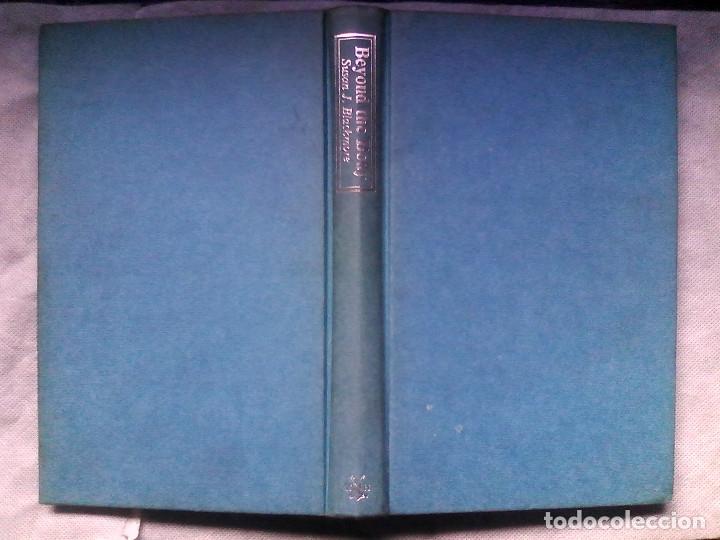 BLACKMORE, SUSAN - BEYOND THE BODY / VIAJE ASTRAL, PARAPSICOLOGÍA, PARANORMAL / (Libros de Segunda Mano - Parapsicología y Esoterismo - Otros)