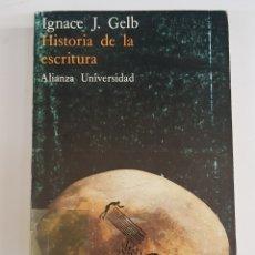 Libros de segunda mano: HISTORIA DE LA ESCRITURA - IGNACE J GELB - TDK100. Lote 177727693