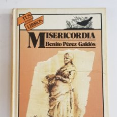 Libros de segunda mano: MISERICORDIA - BENITO PEREZ GALDOS - ANAYA TUS LIBROS - TDK100. Lote 177748339