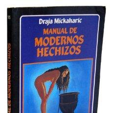 Libros de segunda mano: MANUAL DE MODERNOS HECHIZOS - DRAJA MICKAHARIC. EDAF. Lote 177761147
