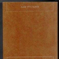 Libros de segunda mano: EL CREPÚSCULO DE LAS IDEOLOGÍAS. G. FERNÁNDEZ DE LA MORA. Lote 177761604