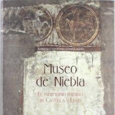 Libros de segunda mano: MUSEO DE NIEBLA. GONZALO SANTONJA. Lote 177761649