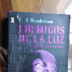 Livres d'occasion: ENEMIGOS DE LA LUZ, C.J. HENDERSON. Lote 177788089