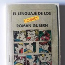 Libros de segunda mano: ROMÁN GUBERN: EL LENGUAJE DE LOS CÓMICS. Lote 177792870