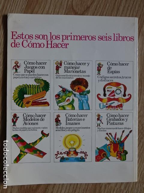 Libros de segunda mano: CÓMO HACER BATERIAS E IMANES MODELOS, JUEGOS Y EXPERIMENTOS PLESA SM 1987 - Foto 2 - 177795854