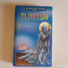 Libros de segunda mano: EL SEÑOR DEL TIEMPO, EL INICIADO - LOUISE COOPER. Lote 177796595
