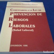 Libros de segunda mano: LIBRO DYKINSON 1996 ( COMENTARIOS A LA LEY DE PREVENCION DE RIESGOS LABORALES - SALUD LABORAL ) VER. Lote 177804295