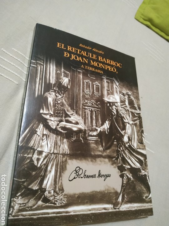 EL RETAULE BARROC DE JOAN MOMPEÓ A TERRASSA. SALVADOR ALAVEDRA. 1995. (Libros de Segunda Mano - Bellas artes, ocio y coleccionismo - Otros)