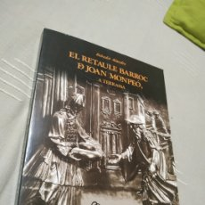 Libros de segunda mano: EL RETAULE BARROC DE JOAN MOMPEÓ A TERRASSA. SALVADOR ALAVEDRA. 1995.. Lote 177842749