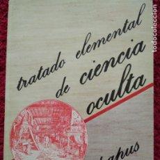 Libros de segunda mano: TRATADO ELEMENTAL DE CIENCIA OCULTA -- PAPUS. Lote 177937915