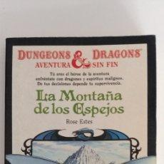 Libros de segunda mano: LA MONTAÑA DE LOS ESPEJOS LIBROJUEGO DUNGEONS& DRAGONS. 2 ROSE ESTES. Lote 177938012