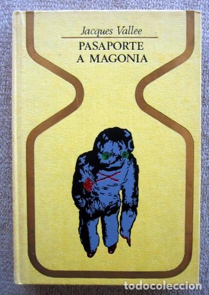PASAPORTE A MAGONIA, DE JACQUES VALLEE (Libros de Segunda Mano - Parapsicología y Esoterismo - Otros)