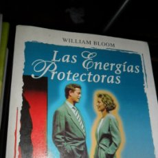 Libros de segunda mano: LAS ENERGÍAS PROTECTORAS, WILLIAM BLOOM, ED. MARTÍNEZ ROCA. Lote 177981812