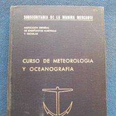 Libros de segunda mano: CURSO DE METEREOLOGIA Y OCEANOGRAFIA. Lote 177991567