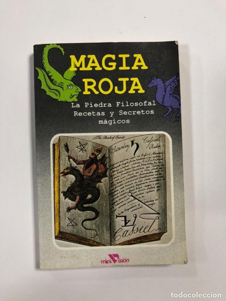 MAGIA ROJA. LA PIEDRA FILOSOFAL. RECETAS Y SECRETOS MAGICOS. MINI VISION. BARCELONA, 1987. PAGS: 120 (Libros de Segunda Mano - Parapsicología y Esoterismo - Otros)