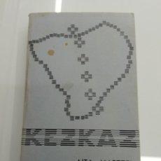 Libros de segunda mano: AITA MARTZEL KEZKAZ BERTSOLARI BILBAO 1981 PASIOTARRRAK EUBA ILUSTRADO EUSKARAZ PAIS VASCO EUSKADI. Lote 178006918